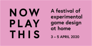 London Games Festival's Now Play This has switched to a free online event